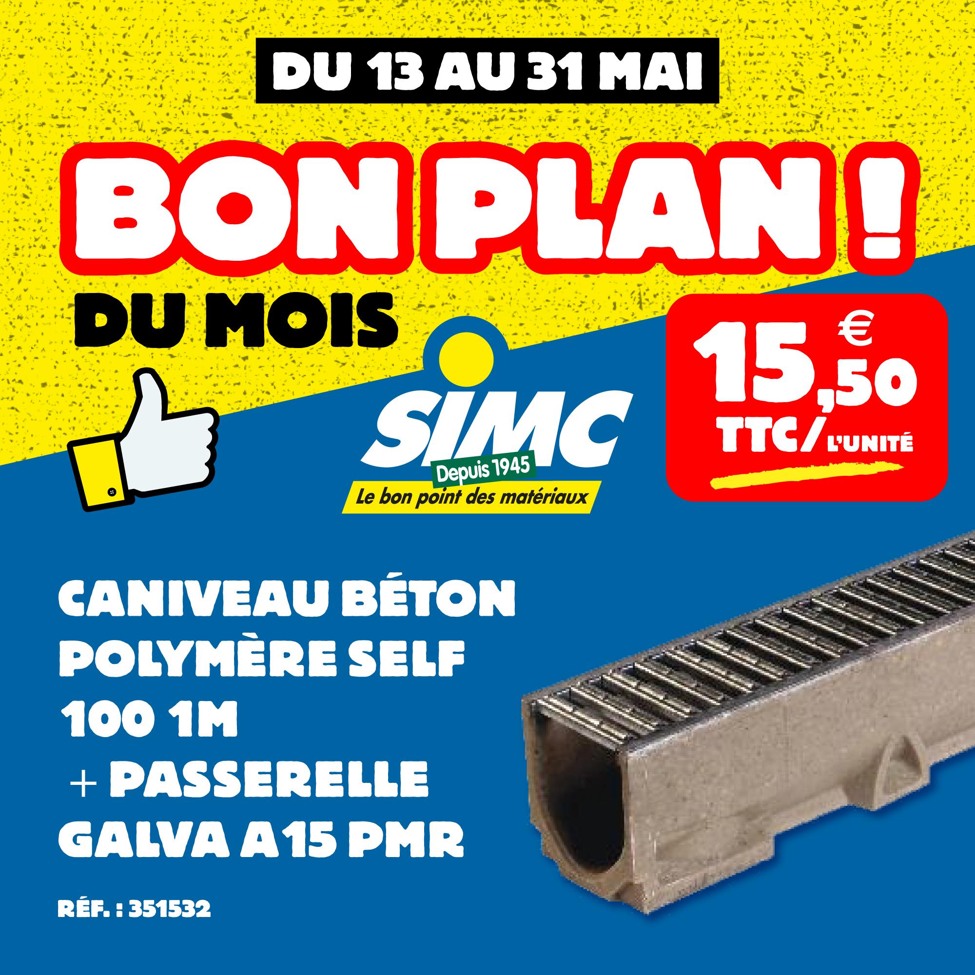 Bon Plan Caniveau